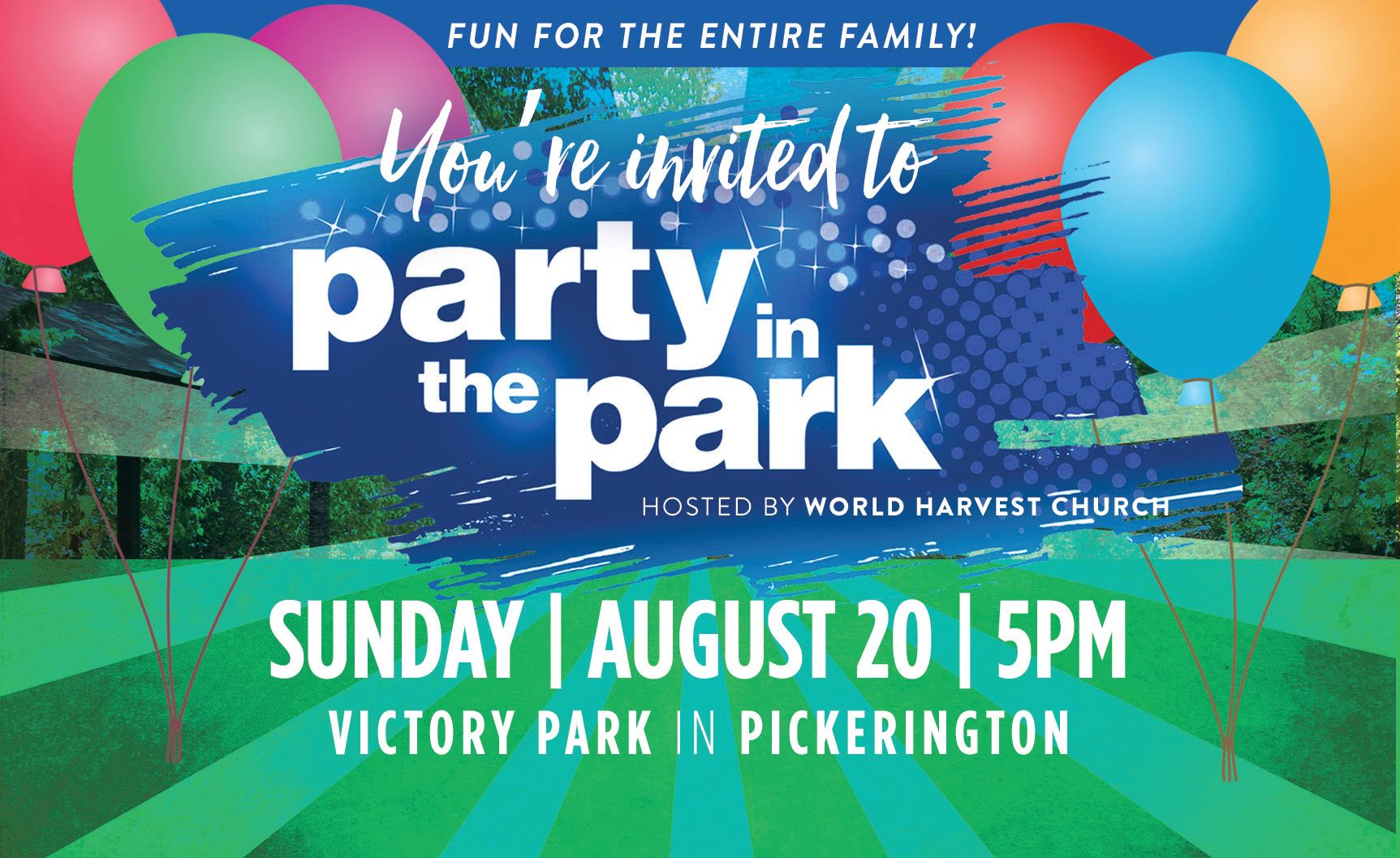 Party in the Park | Fun for the entire family | Hosted by World Harvest Church |Sunday, August 20, 5pm , Victory Park in Pickerington