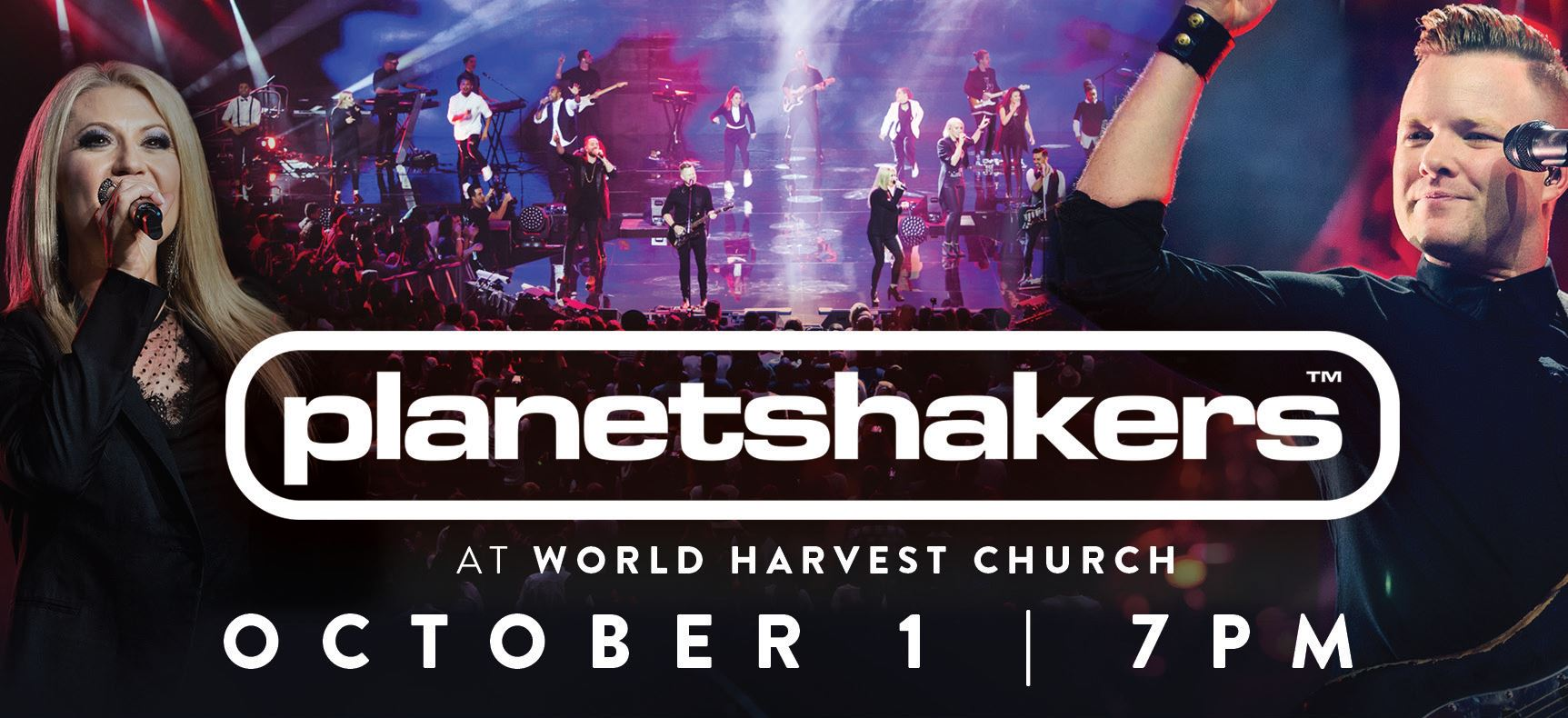 Planetshakers | At World Harvest Church | Sunday, October 1, at 7pm