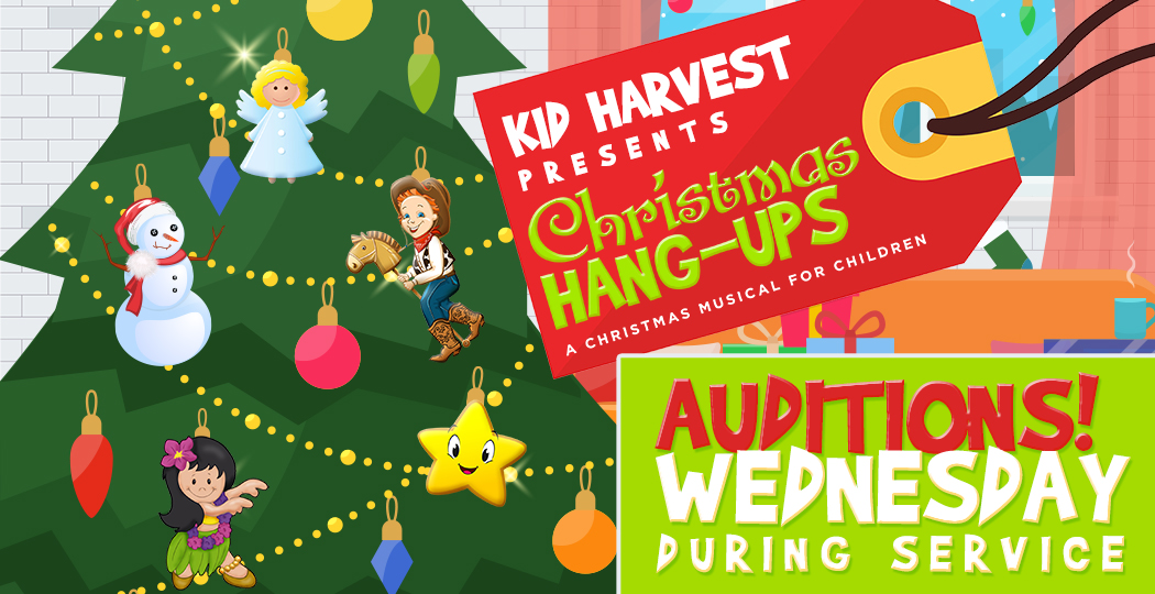 Kid Harvest Presents: Christmas Hang-Ups | A Christmas Musical for Children | Auditions During Service