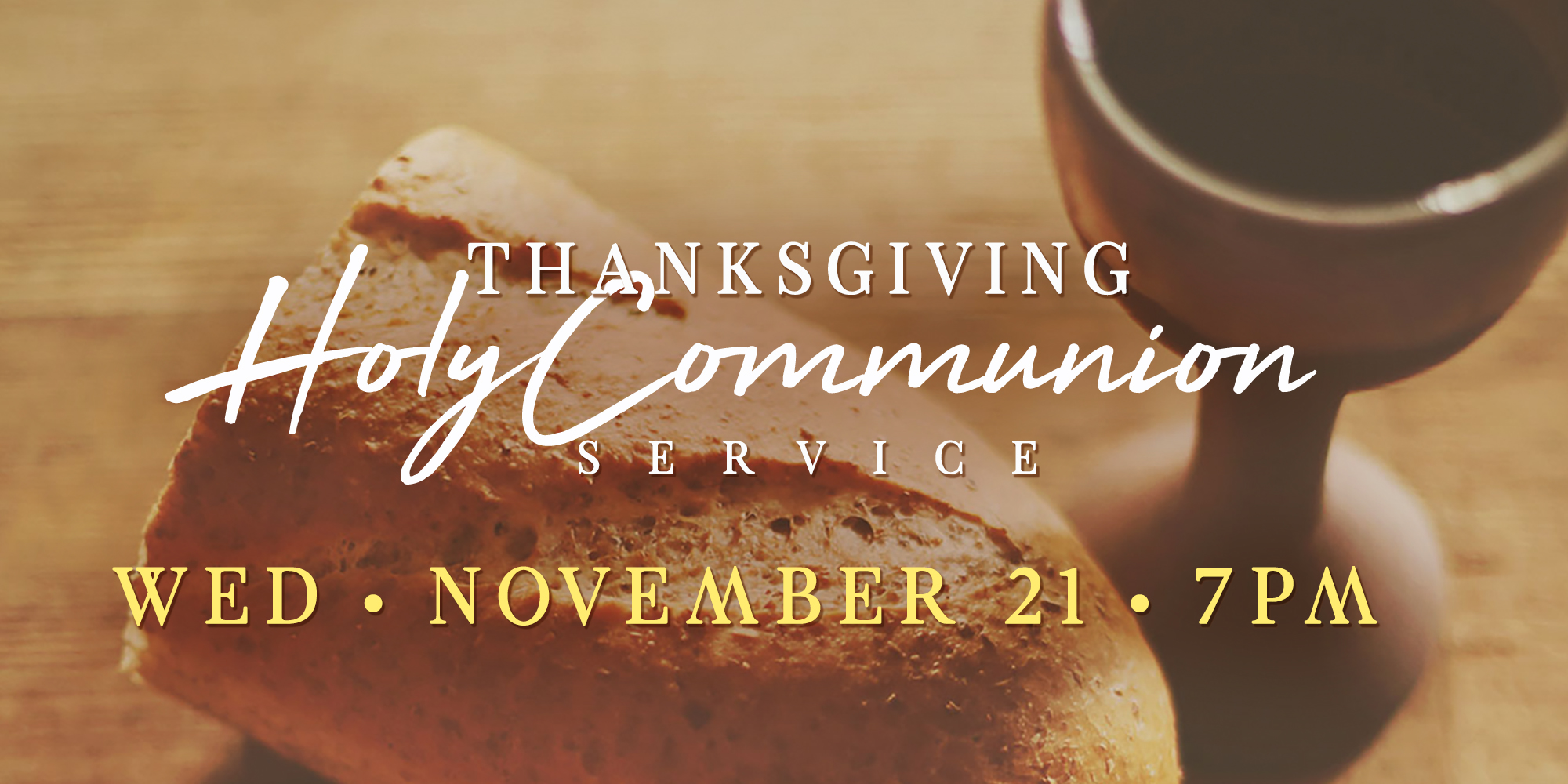 Thanksgiving Holy Communion Service