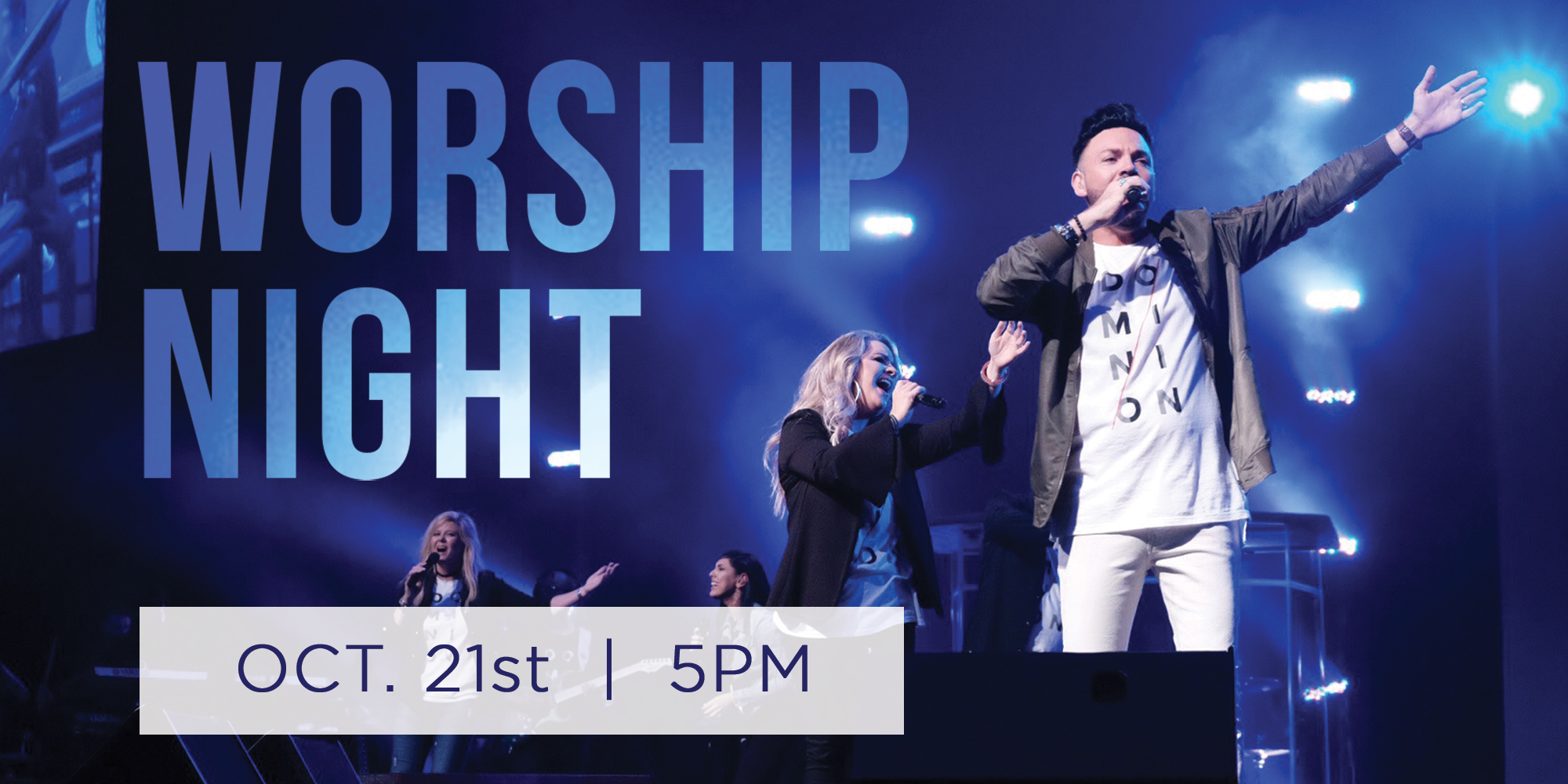 WORSHIP NIGHT | OCT.21st | 5pm