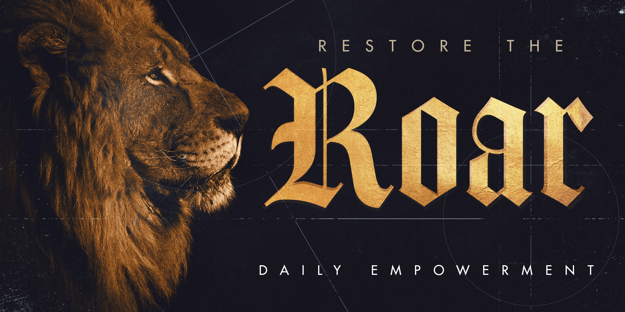 RESTORE THE ROAR DAILY EMPOWERMENT