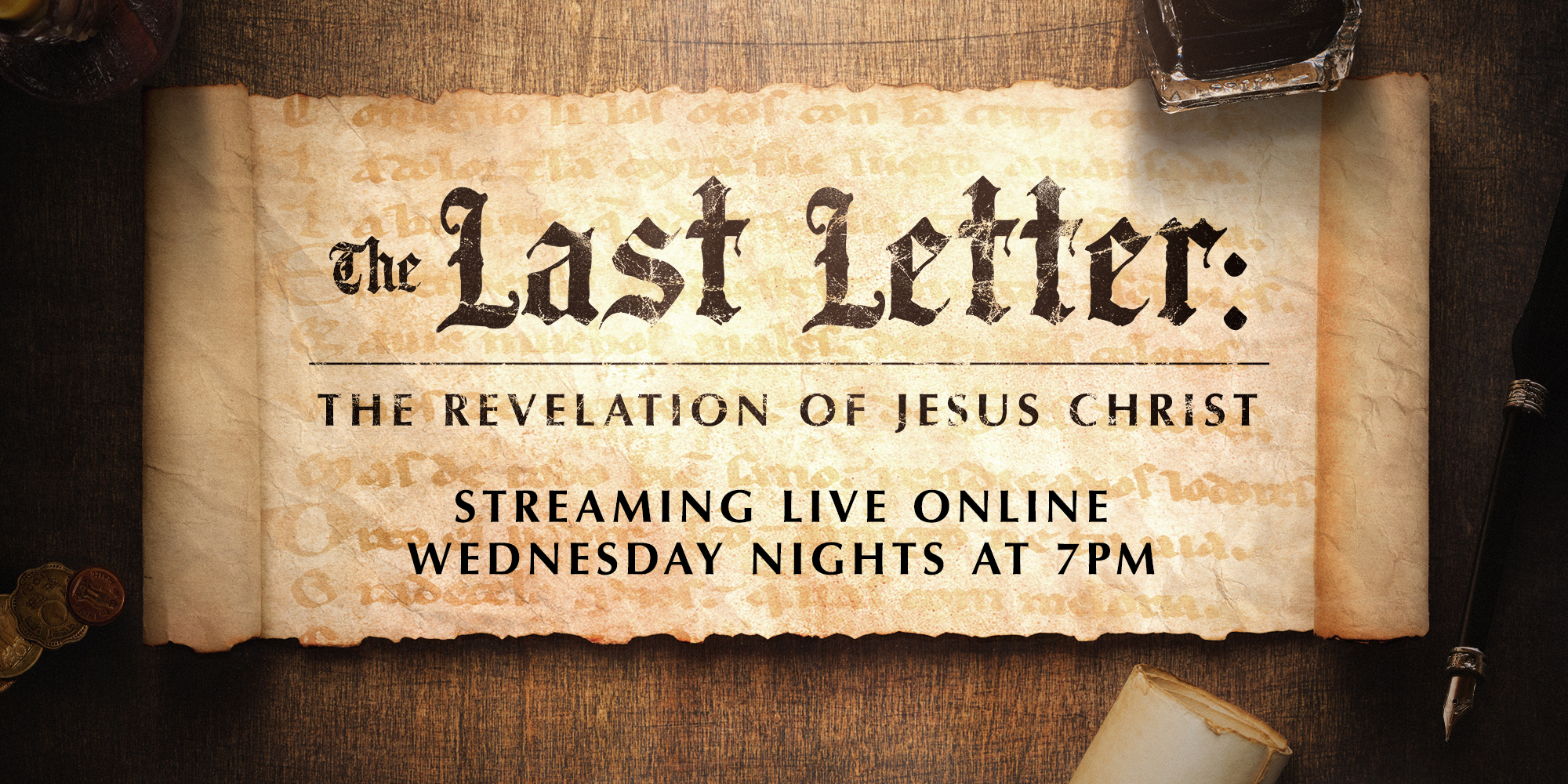 The Last Letter: The Revelation of Jesus Christ Streaming Live Online Wednesday Nights at 7PM
