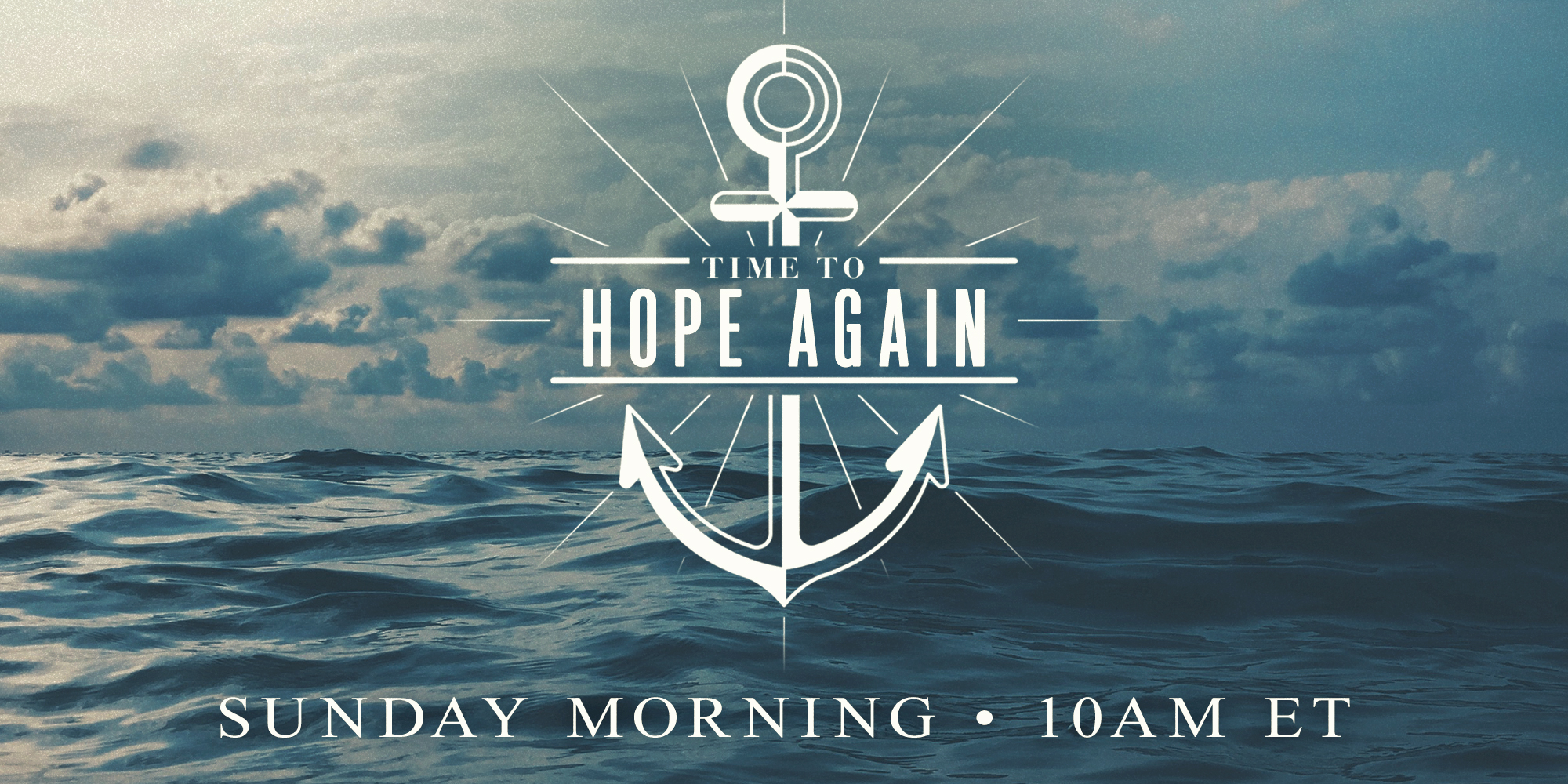 Time to Hope Again Wednesday Nights 7PM ET