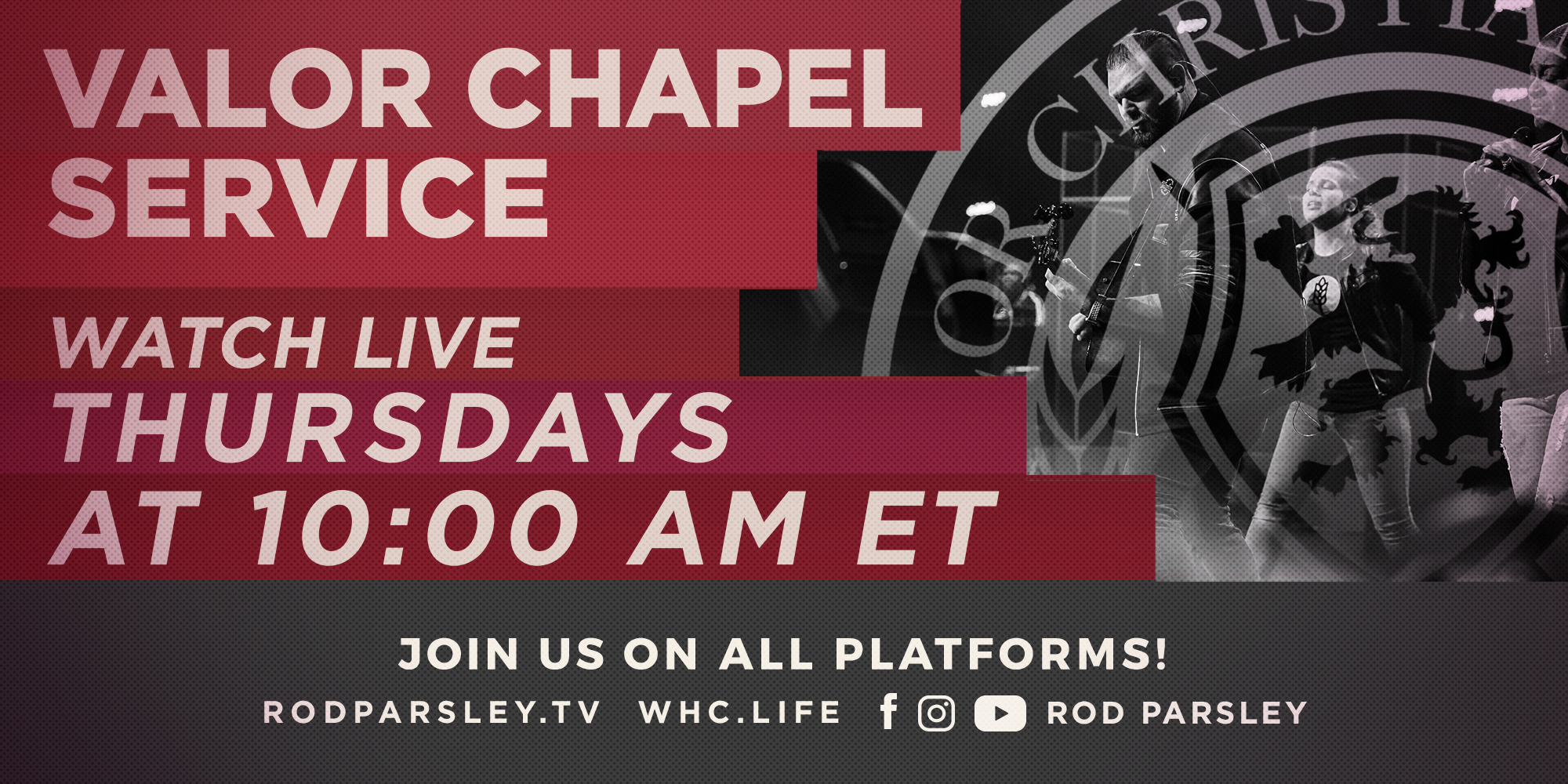 Valor Chapel Service Watch Live Thursdays at 10:00AM ET Join us on all Platforms! Rodparsley.tv WHC.LIFE Facebook Instagram Youtube Rod Parsley